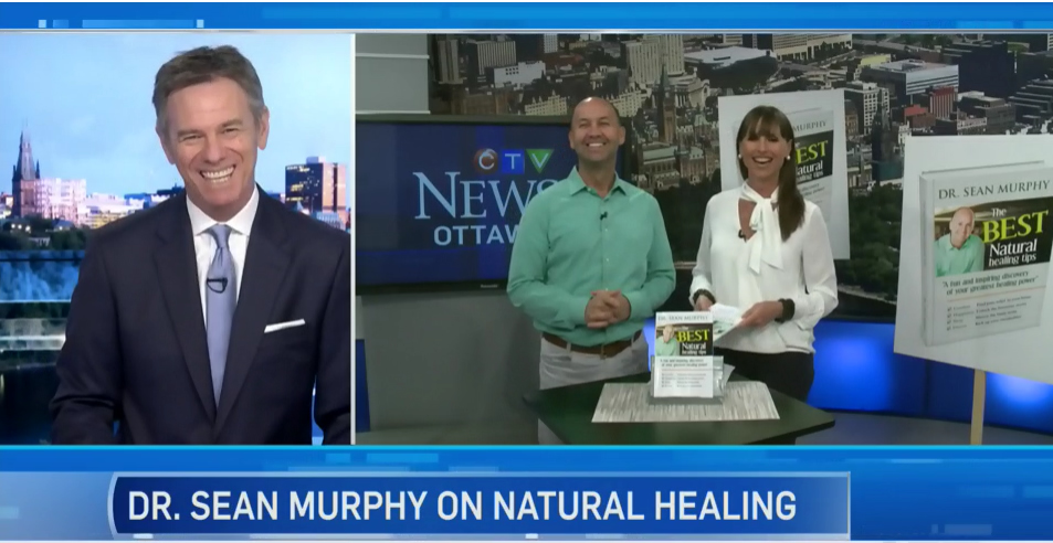 CTV Ottawa News at Noon Video with Dr. Sean Murphy & Leanne Cusack: The Best Natural Healing Tips