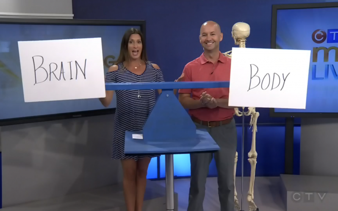 CTV Ottawa Morning Live Video – with Dr. Sean Murphy & Lianne Laing: Brain and Body Balance
